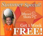 Calling All Kids Ages 3 - 8, Summer is For Soccer! Register Now to get 1 FREE Week at Soccer Shots