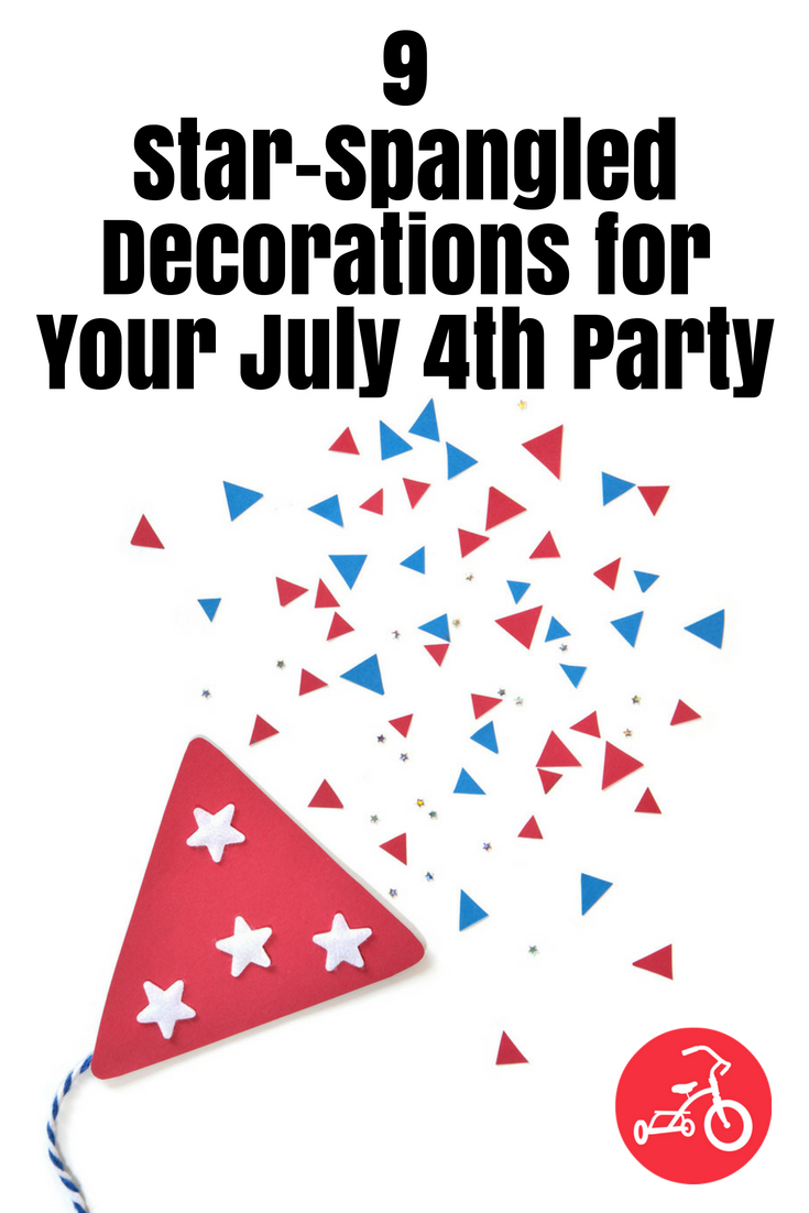 9 Star-Spangled Decorations for Your July 4th Party
