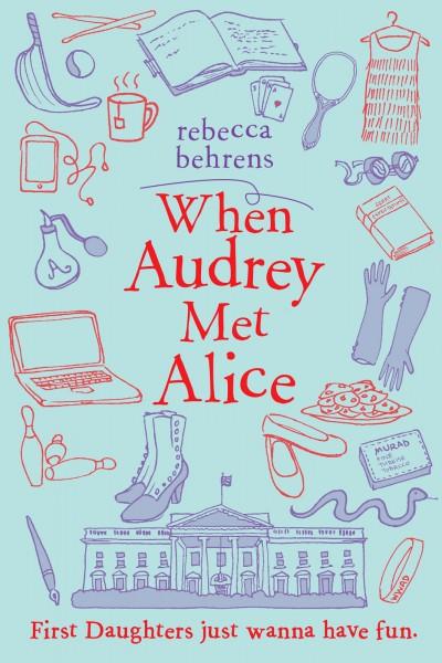 Behrens - When Audrey Met Alice