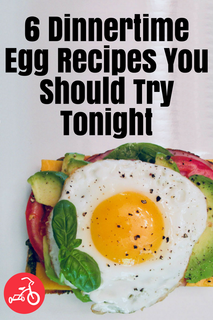 6 Dinnertime Egg Recipes You Should Try Tonight