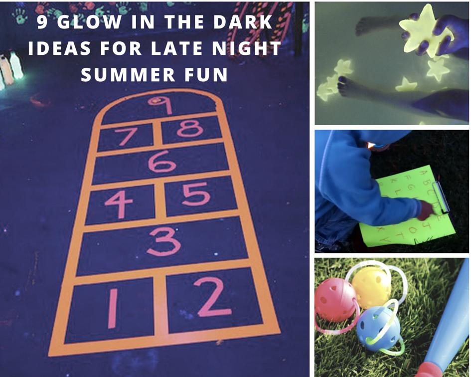 9 GLOW IN THE DARK IDEAS FOR SUMMER FUN