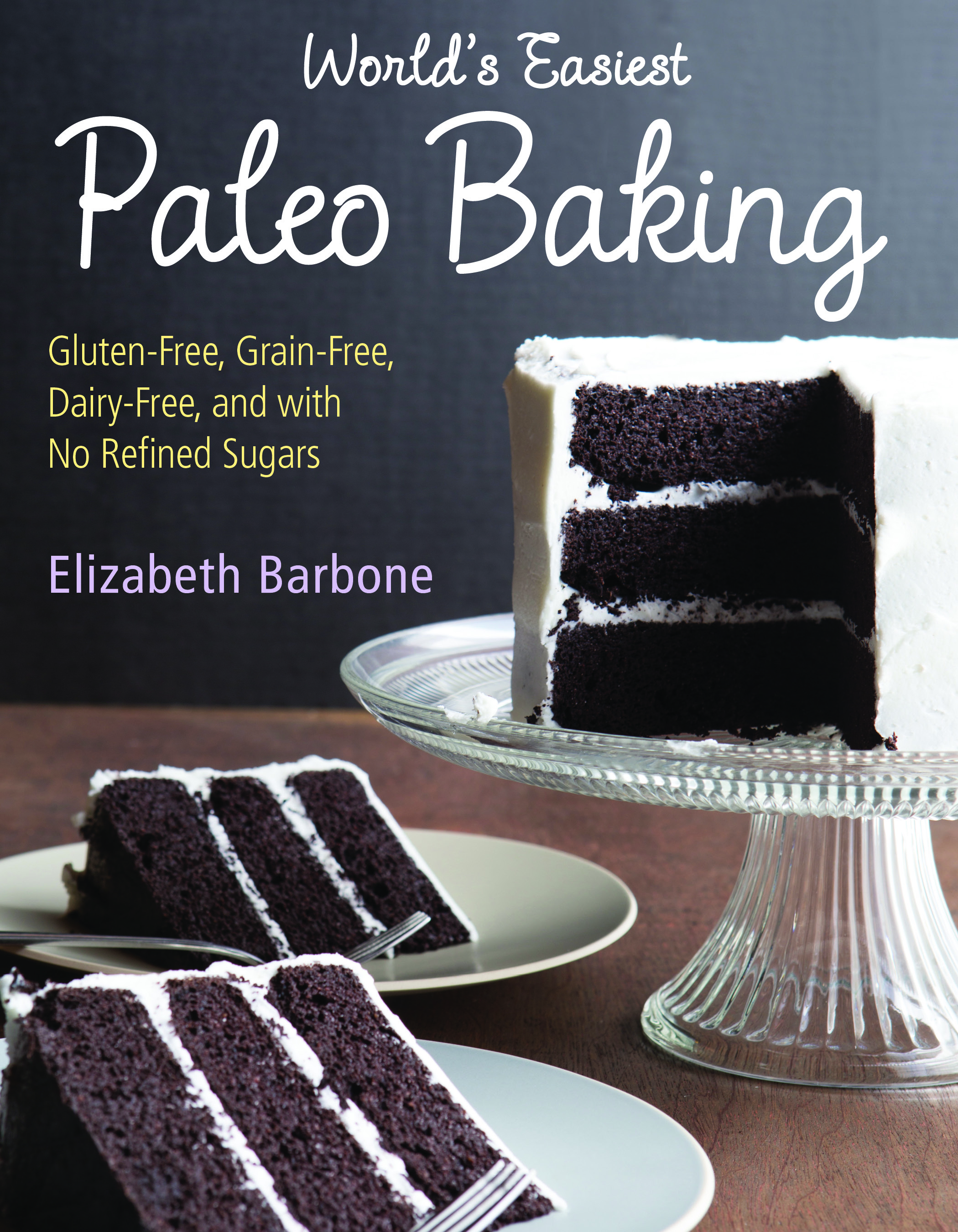 1. World's Easiest Paleo Baking COVER
