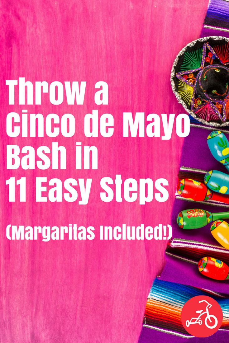 Throw a Cinco de Mayo Bash in 11 Easy Steps (Margaritas Included!)