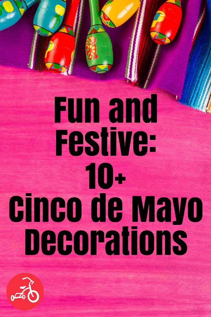 Fun and Festive: 10 Cinco de Mayo Decorations