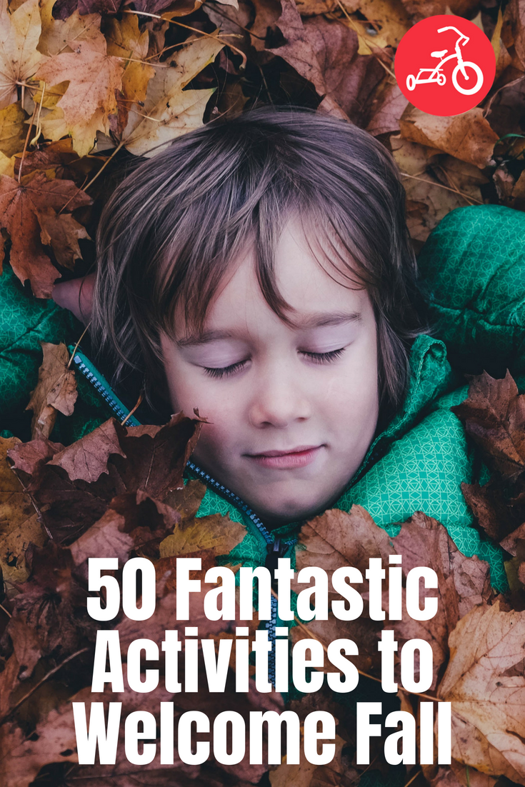 50 Fantastic Activities to Welcome Fall