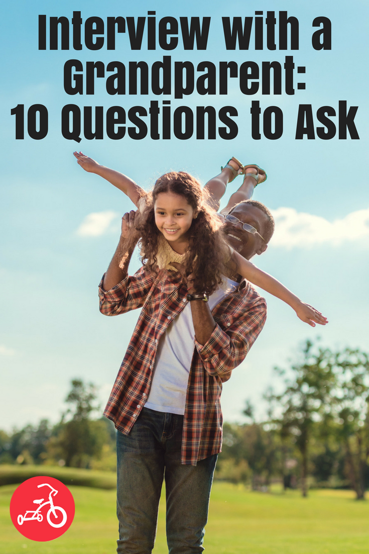 Interview with a Grandparent_ 10 Questions to Ask
