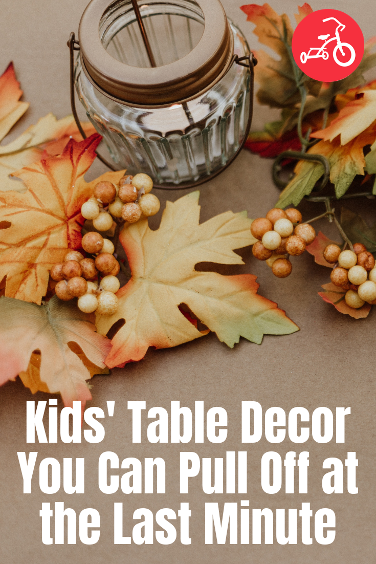 Kids' Table Decor You Can Pull Off at the Last Minute
