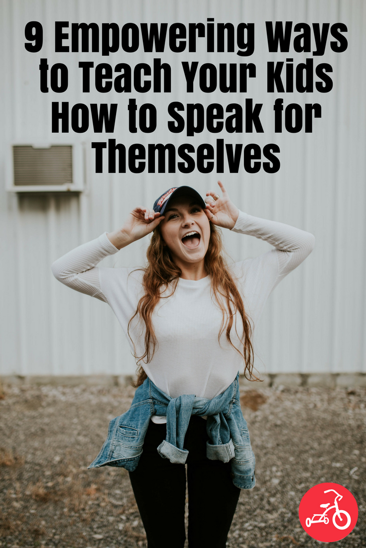teach kids how to speak for themselves