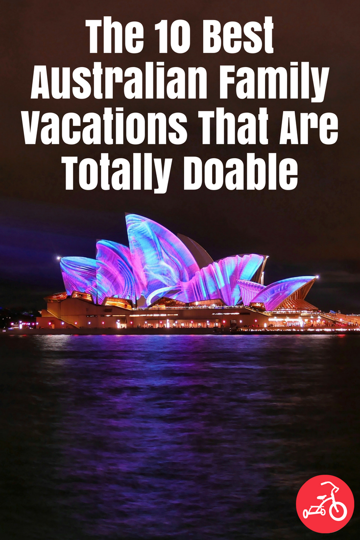 The 10 Best Australian Family Vacations That Are Totally Doable