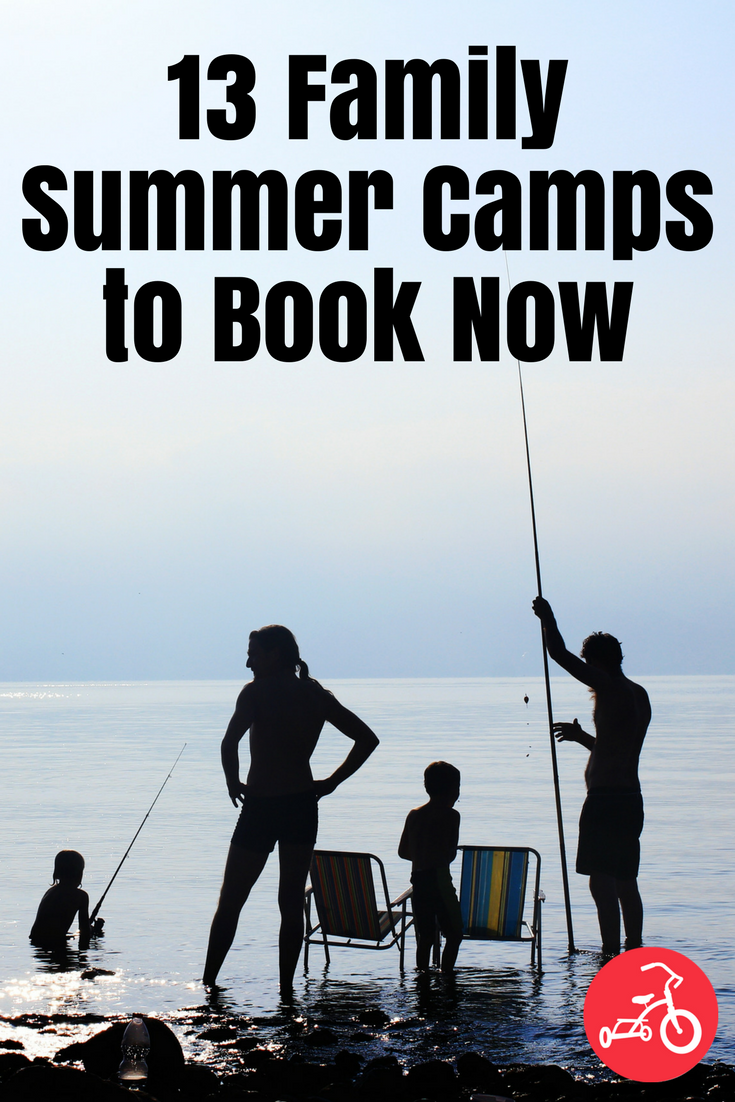 13 Family Summer Camps to Book Now