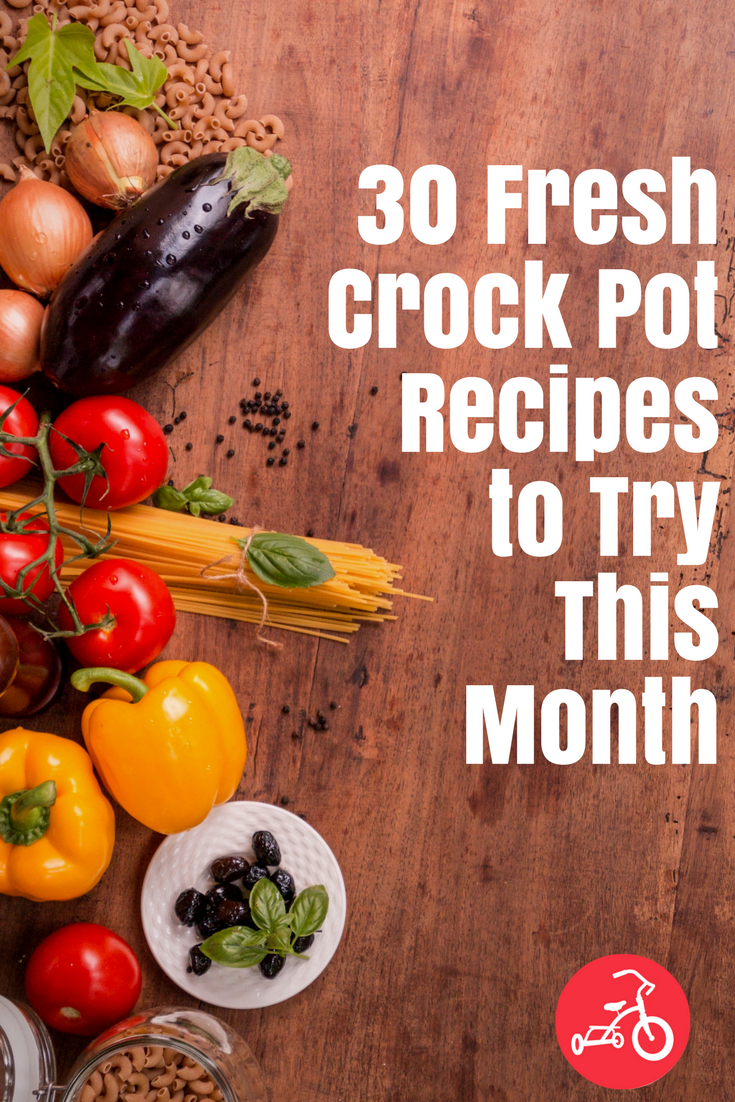 30 Fresh Crock Pot Recipes to Try This Month