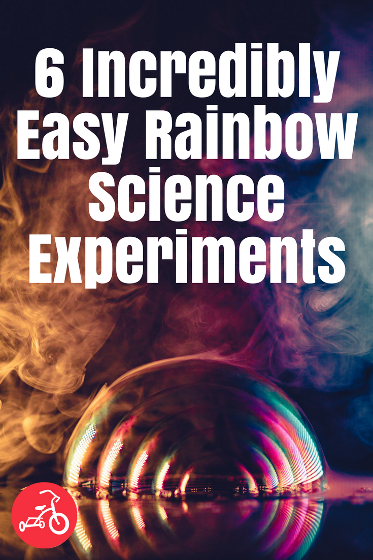 6 Incredibly Easy Rainbow Science Experiments