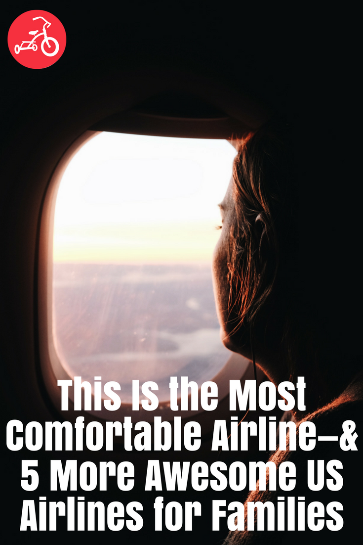 This Is the Most Comfortable Airline—& 5 More Awesome US Airlines for Families