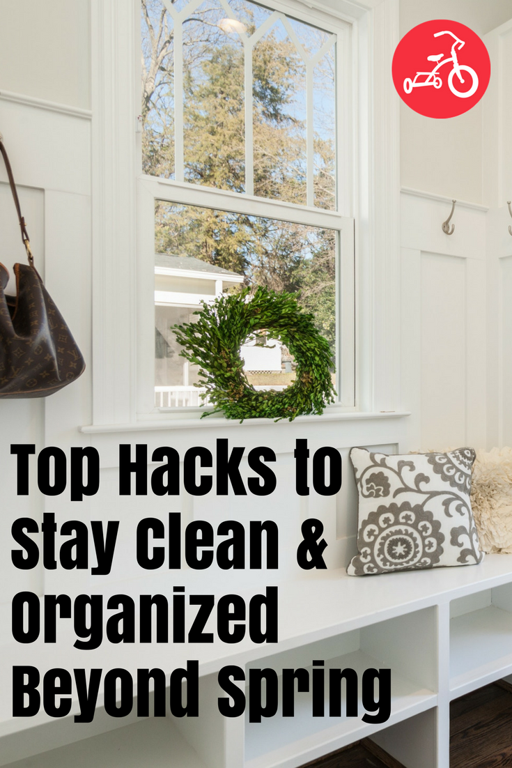 Top Hacks to Stay Clean & Organized Beyond Spring