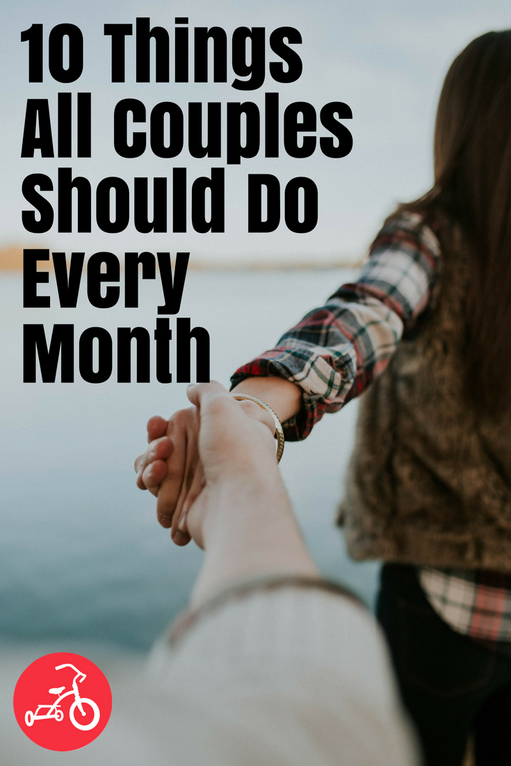 10 Things All Couples Should Do Every Month