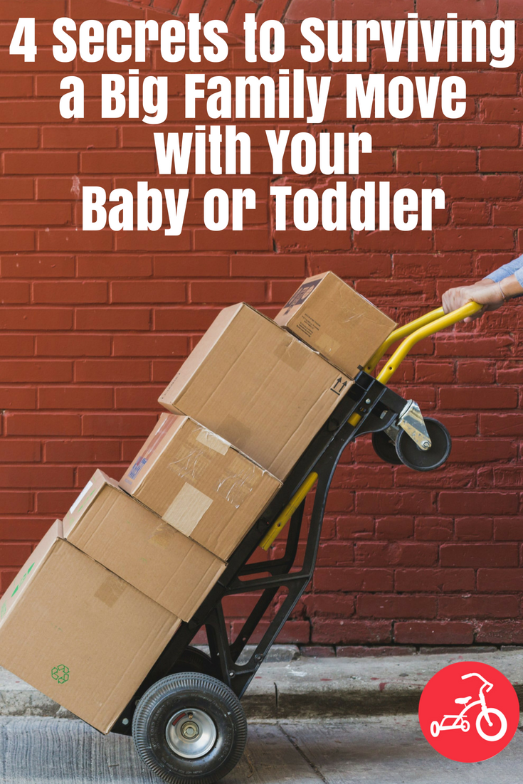 4 Secrets to Surviving a Big Family Move with Your Baby or Toddler