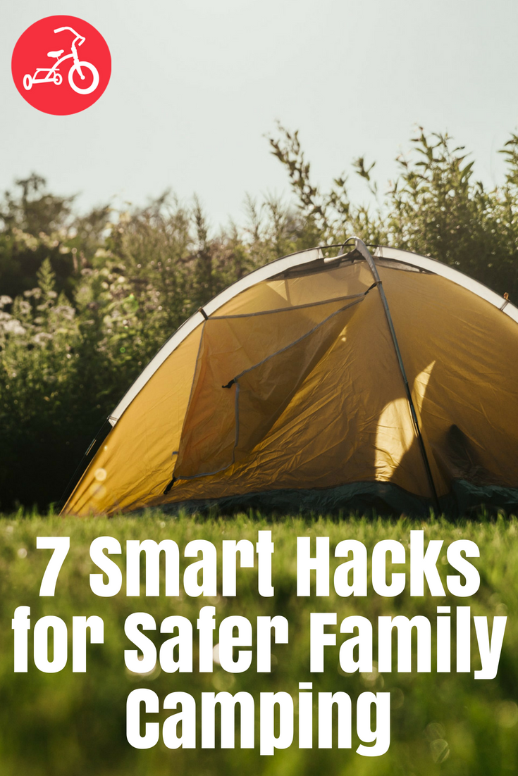 7 Smart Hacks for Safer Family Camping