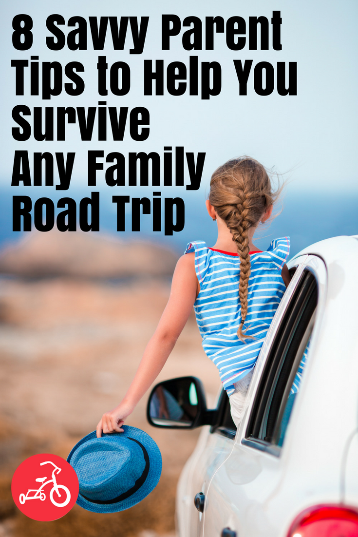 8 Savvy Parent Tips to Help You Survive Any Family Road Trip