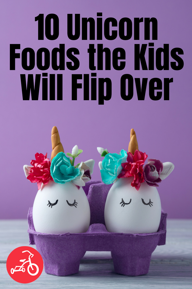 10 Unicorn Foods the Kids Will Flip Over