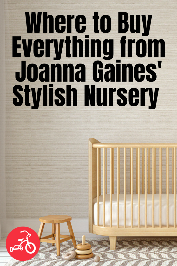 Where to Buy Everything from Joanna Gaines' Stylish Nursery for Her Son, Crew