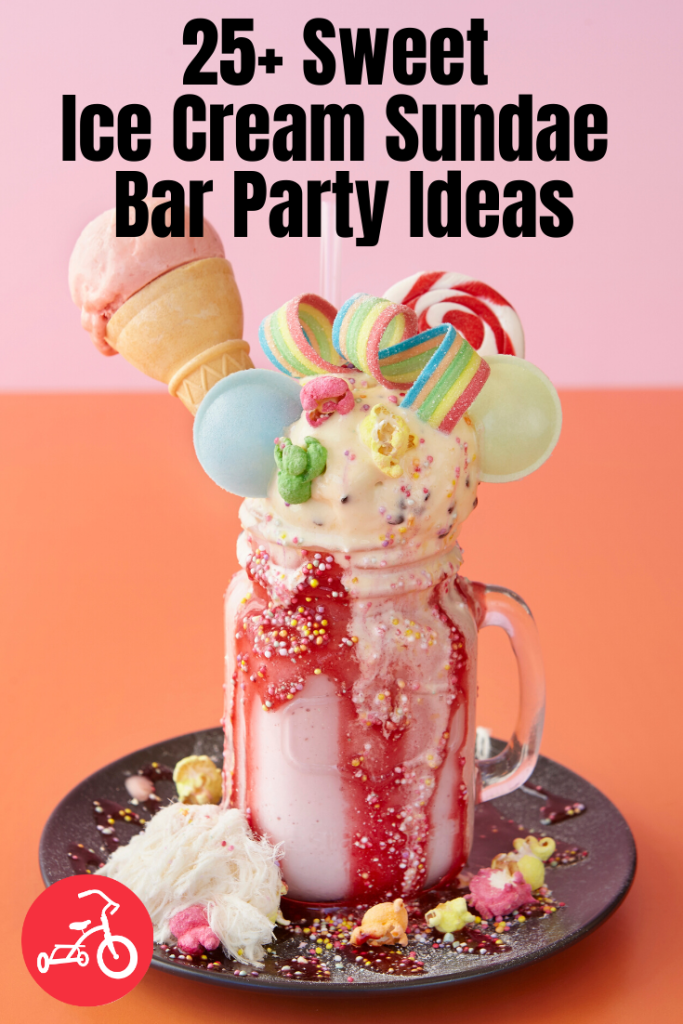 27 Sweet Ice Cream Sundae Bar Ideas