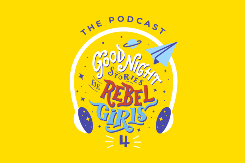 Rebel Girls Podcast