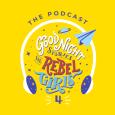 Rebel Girls Podcast